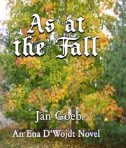 As at the Fall ebook by Jan Goeb