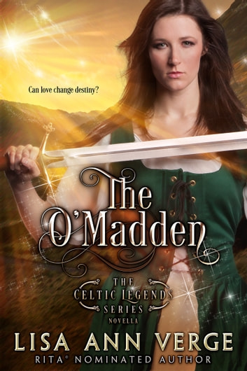 The O'Madden: A Novella ebook by Lisa Ann Verge