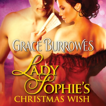 Lady Sophie's Christmas Wish audiobook by Grace Burrowes