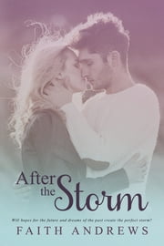 After the Storm ebook by Faith Andrews