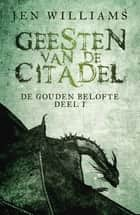 Geesten van de citadel ebook by Linda Broeder, Jen Williams