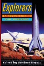 Explorers ebook by Gardner Dozois