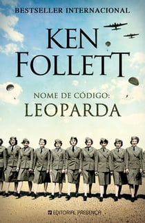 Nome de Código: Leoparda ebook by Ken Follett