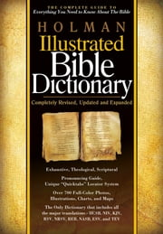 Holman Illustrated Bible Dictionary ebook by Chad Brand,Archie England,Charles  W. Draper