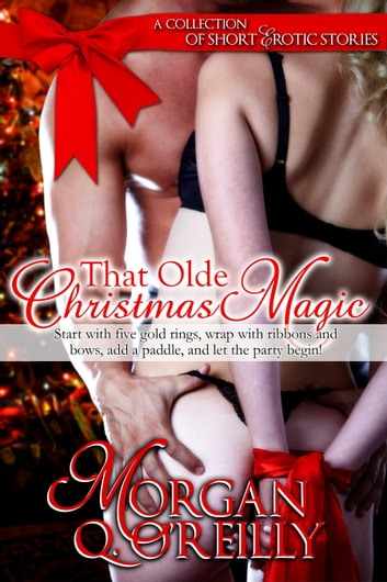 That Olde Christmas Magic ebook by Morgan O'Reilly