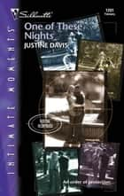 One of These Nights ebook by Justine Davis