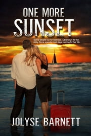 One More Sunset eBook par Jolyse Barnett