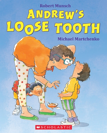 Andrew's Loose Tooth ebook by Robert Munsch