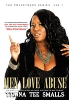 Men Love Abuse ebook by Tionna Tee Smalls