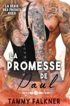 La Promesse de Paul ebook by Tammy Falkner