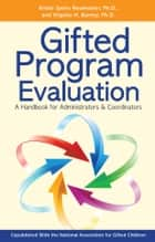 「Gifted Program Evaluation」(Kristie Speirs Neumeister, Ph.D.,Virginia Burney, Ph.D.著)