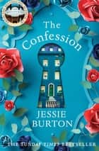 The Confession ebook by Jessie Burton