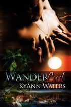 Wanderlust ebook by KyAnn Waters