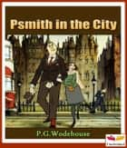 Psmith in the City eBook by P. G. Wodehouse