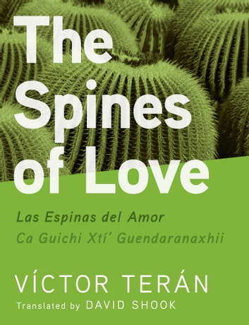 The Spines of Love ebook by Víctor Terán,David Shook