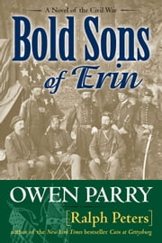 Bold Sons of Erin ebook by Owen Parry, Ralph Peters