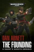 The Founding ebook by Dan Abnett
