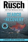Search & Recovery: A Retrieval Artist Universe Novel