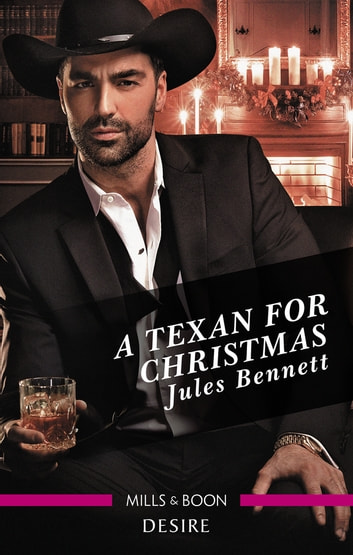 A Texan For Christmas ebook by Jules Bennett
