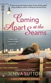 Coming Apart at the Seams - Riley O'Brien & Co ebook by Jenna Sutton