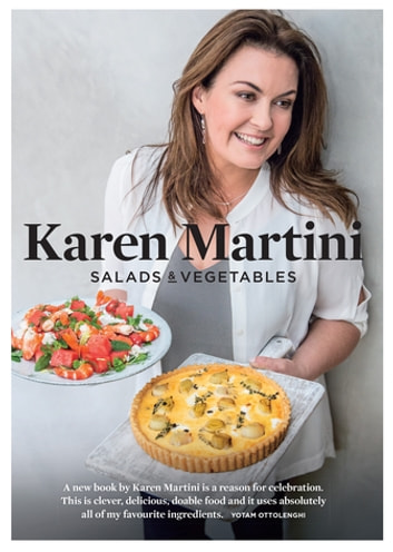 Salads & Vegetables ebook by Karen Martini