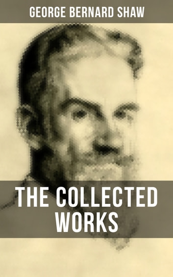 Written Essay Papers The Collected Works Of George Bernard Shaw English Essays For Students also Thesis Examples In Essays The Collected Works Of George Bernard Shaw Ebook By George Bernard  Essay Vs Research Paper