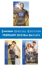 Harlequin Special Edition February 2018 Box Set 2 of 2 - A Soldier in Conard County\A Bride for Liam Brand\The Marine's Secret Daughter ebook by Rachel Lee, Joanna Sims, Carrie Nichols