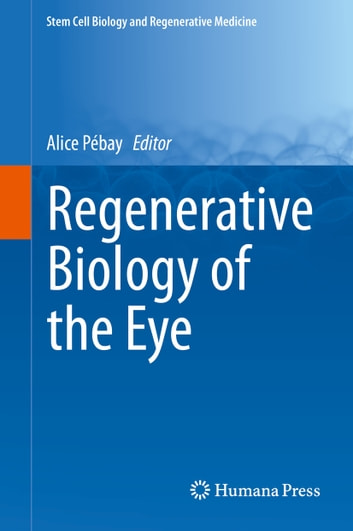 Regenerative Biology of the Eye ebook by