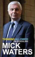 Thinking Allowed ebook by Mick Waters