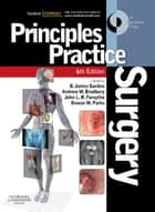 Principles and Practice of Surgery ebook by O. James Garden,Andrew W. Bradbury,John L. R. Forsythe,Rowan W Parks