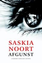 Afgunst ebook by Saskia Noort