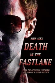 Death in the Fast Lane ebook by Kirk Alex