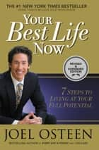 Your Best Life Now ebook by Joel Osteen