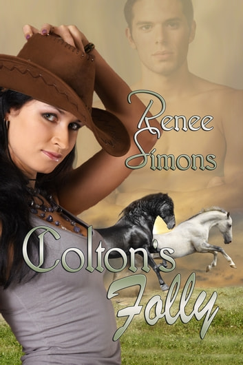 Colton's Folly ebook by Renee Simons