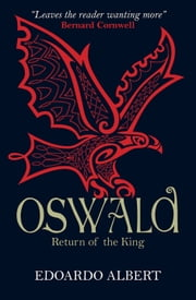 Oswald: Return of the King ebook by Edoardo Albert