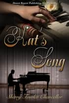 Kat's Song ebook by Sherry Fowler Chancellor