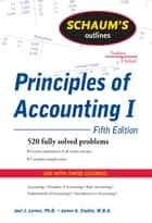 Schaum's Outline of Principles of Accounting I, Fifth Edition ebook by Joel Lerner,James Cashin