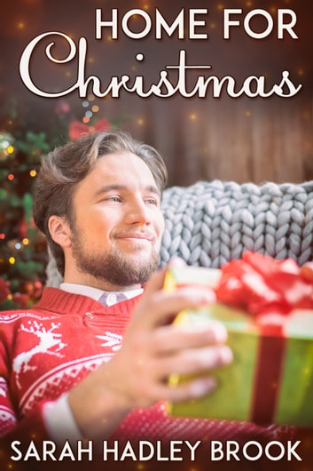 Home for Christmas ebook by Sarah Hadley Brook