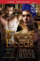 Wicked Deeds ebook by Shea Balik