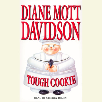 Tough Cookie audiobook by Diane Mott Davidson