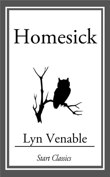 Homesick ebook by Lyn Venable