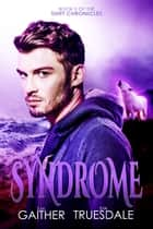 Syndrome ebook by Eva Truesdale, S.M. Gaither