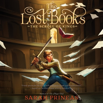 The Lost Books: The Scroll of Kings audiobook by Sarah Prineas