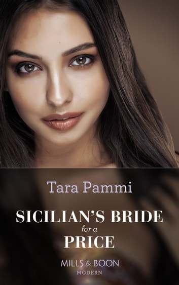 Sicilian's Bride For A Price (Mills & Boon Modern) (Conveniently Wed!, Book 11) 電子書籍 by Tara Pammi