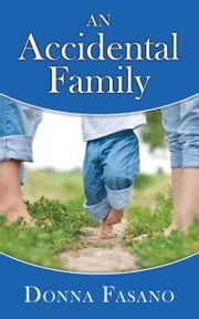 An Accidental Family ebook by Donna Fasano