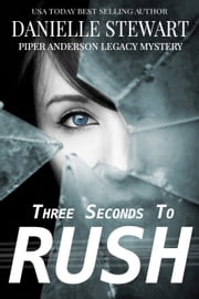 Three Seconds To Rush eBook by Danielle Stewart