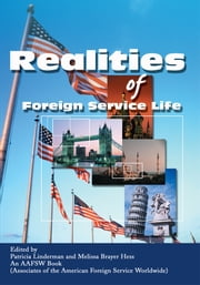 Realities of Foreign Service Life ebook by Associates of the American Foreign Service Worldwide