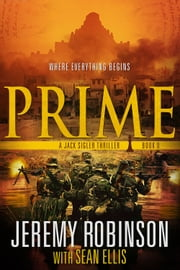 Prime ebook by Jeremy Robinson, Sean Ellis