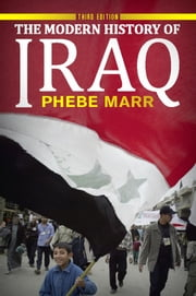 The Modern History of Iraq ebook by Phebe Marr