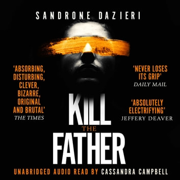 Kill the Father audiobook by Sandrone Dazieri